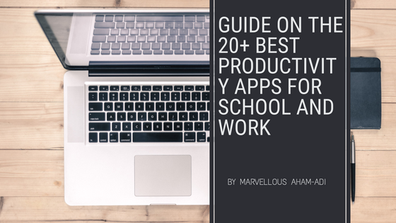 20+ Best Productivity Apps for School and Work