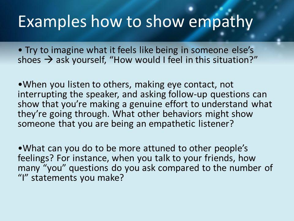 Show empathy to improve emotional intelligence