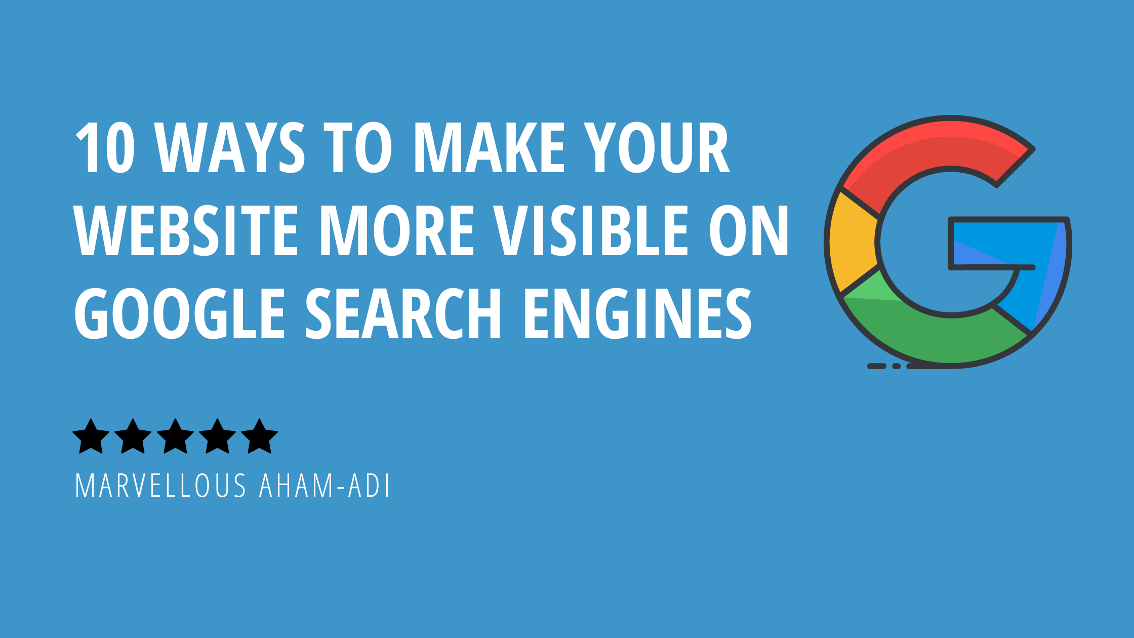Make your website more visible on google search