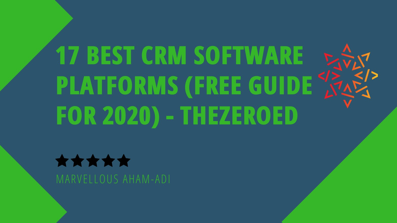 17 Best CRM Software Platforms (Free Guide for 2020)